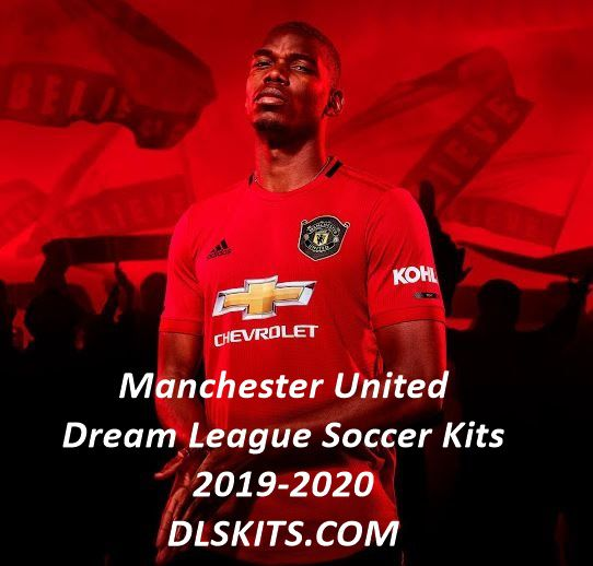 new product 96ef7 5d356 Manchester United Kit 2019-2020 – Dream League Soccer Kits ...